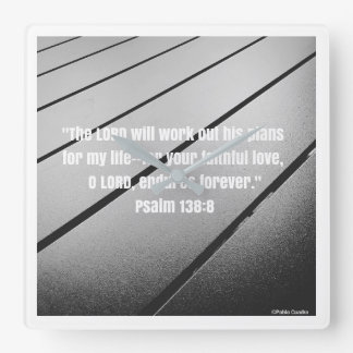 Bible Verse from Psalm 138 Square Wall Clock