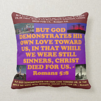 Bible verse from Romans 5:8. Cushion