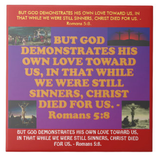 Bible verse from Romans 5:8. Large Square Tile