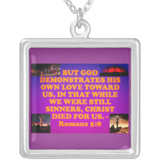 Bible verse from Romans 5:8. Silver Plated Necklace