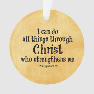 Bible Verse: I can do all things through Christ Ornament