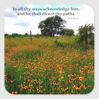 BIBLE VERSE In all thy ways acknowledge him Square Sticker