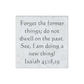 Bible verse Isaiah 43:18,19 Stone Magnet