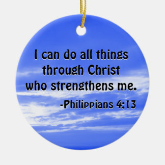 Bible Verse Philippians 4:13 Christian Scripture Round Ceramic Decoration