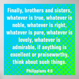 Bible verse Philippians 4:8 Posters