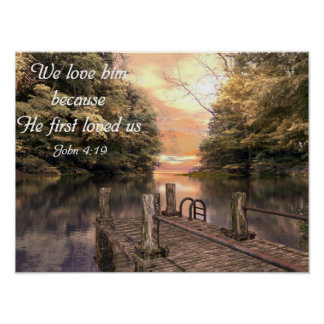 Bible Verse Poster John 4:19