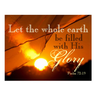 Bible Verse Psalm 72:19 God's Glory Sunset Custom Postcard