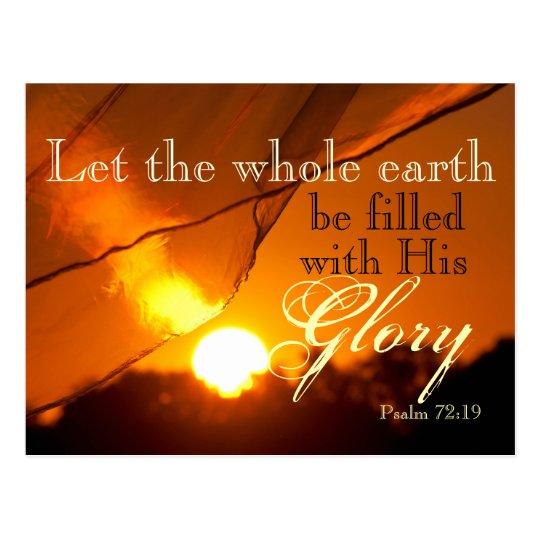Bible Verse Psalm 72:19 God's Glory Sunset Custom Postcard