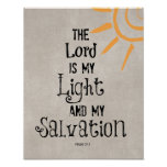 Bible Verse: The Lord is my Light and my Print
