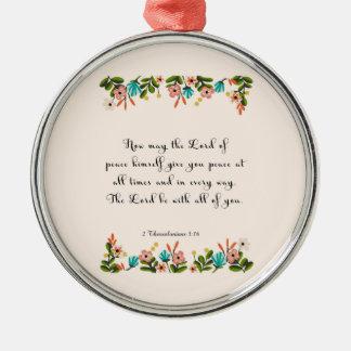 Bible Verses Art - 2 Thessalonians 3:16 Metal Ornament