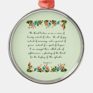 Bible Verses Art - Isaiah 61:3 Round Metal Christmas Ornament