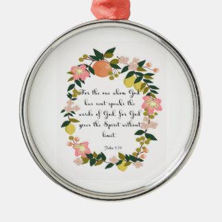 Bible Verses Art - John 3:34 Silver-Colored Round Decoration