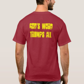 "Biblical Signs ""God's Word Trumps ALL"" Tee"