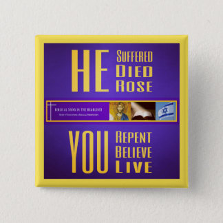"Biblical Signs ""HE Died/YOU Live"" Button (Yellow)"