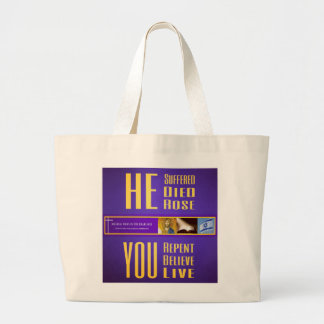"Biblical Signs ""HE Died - YOU Live"" Tote (Large)"