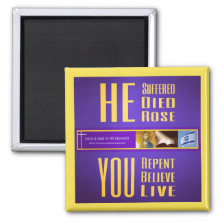 "Biblical Signs ITH ""HE Died - YOU Live"" Magnet"