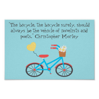 Bicycle Christopher Morley Quote Poster