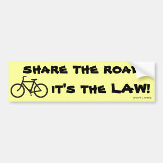 Bicycle, share the road, it's the LAW! Bumper Sticker