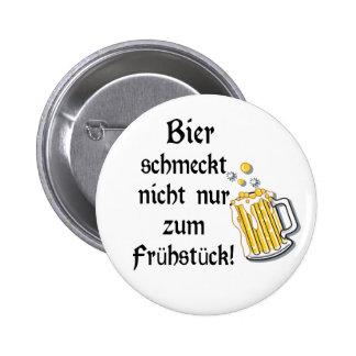 Bier schmeckt nicht nur zum Frühstück! Buttons