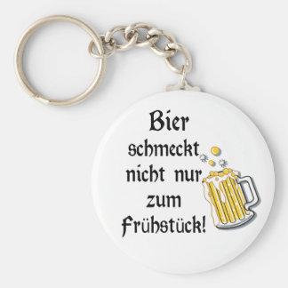 Bier schmeckt nicht nur zum Frühstück! Keychain