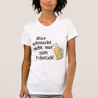 Bier schmeckt nicht nur zum Frühstück T-Shirt T Shirt