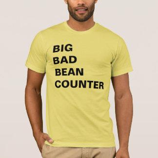 Big Bad Bean Counter - Funny Accountant Job Title T-Shirt