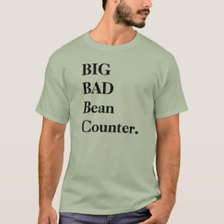 Big Bad Beancounter - Funny CFO or FD Name T-Shirt