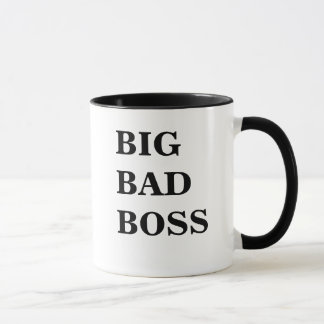 Big Bad Boss Big Bad Boss Scary Boss Mug!