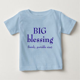 BIG Blessing Baby T-Shirt
