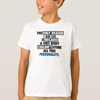 Big Body Awesome Personality T-Shirt