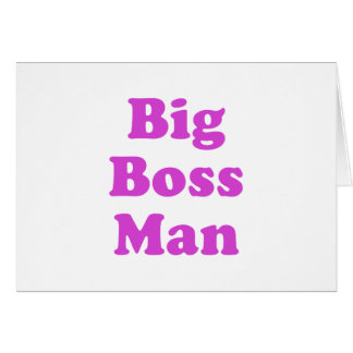 Big Boss Man Greeting Cards