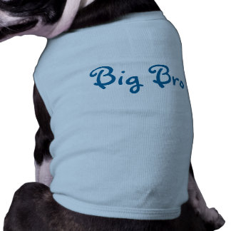 Big Bro- Dog T-shirt