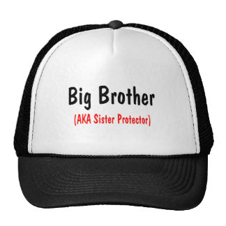Big Brother (AKA Sister Protector) Cap