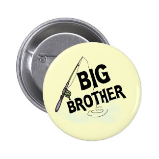 Big Brother Fishing Tshirts and Gifts 6 Cm Round Badge