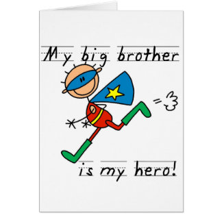 Big Brother Hero Tshirts and Gifts Greeting Cards