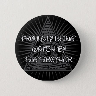 Big Brother Is Watching 6 Cm Round Badge