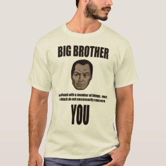 Big Brother Isn't Interested T-Shirt