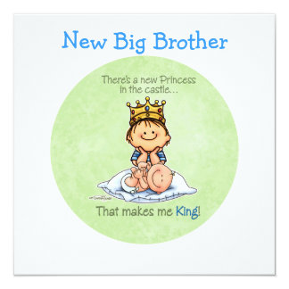 "Big Brother - King of Princess 5.25"" Square Invitation Card"