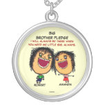 Big Brothers Pledge To Sister Round Pendant Necklace