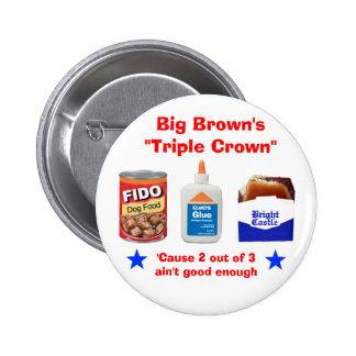 Big Brown s Triple Crown Pins