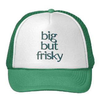 Big But Frisky Cap