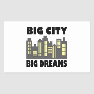 Big City Big Dreams Rectangular Sticker