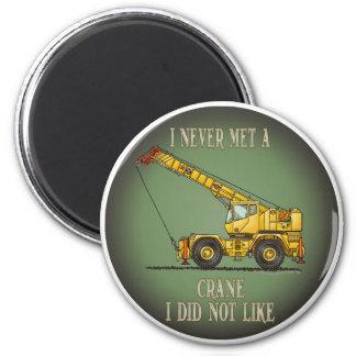 Big Crane Operator Quote Magnet