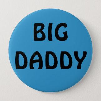 BIG DADDY 10 CM ROUND BADGE