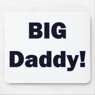 Big Daddy! Mousepad