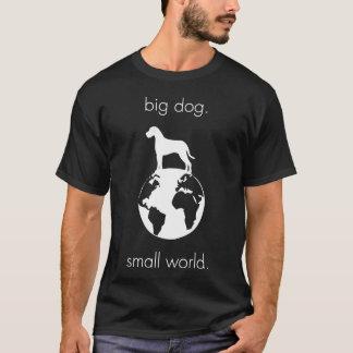 Big Dog Small World - White T-Shirt