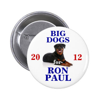 Big Dogs for Ron Paul button