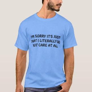 BIG DON'T CARE T-Shirt