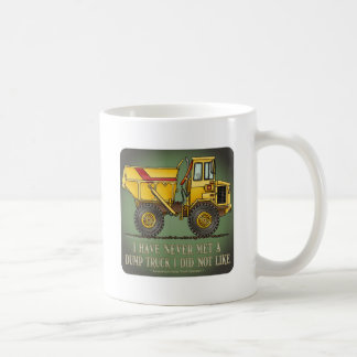 Big Dump Truck Operator Quote Coffee Mug