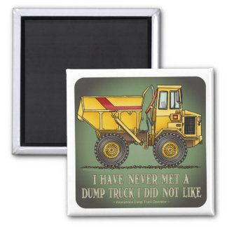 Big Dump Truck Operator Quote Magnet